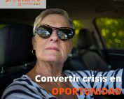convertir crisis en oportunidad, señora